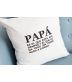 """Funda Cojín """"Papá es el que siempre está ahí"""""""