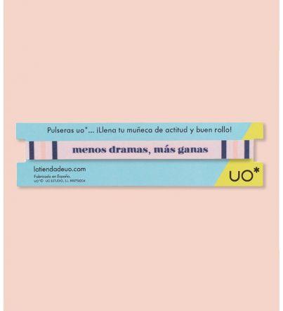 """Pulsera """"Menos dramas, más..."""