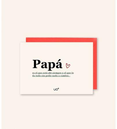 """Postal """"Papá es el que siempre está ahí"""""""
