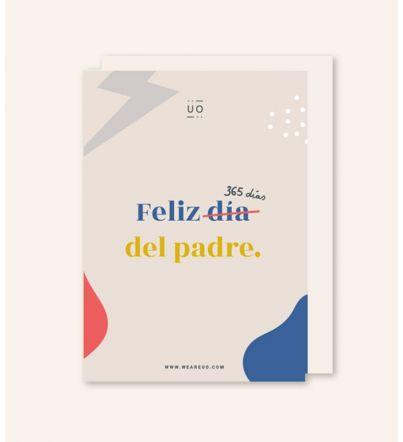 """Postal """"Feliz 365 días del padre"""""""