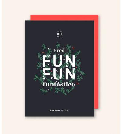 """Postal """"Eres fun-fun-tástico"""""""