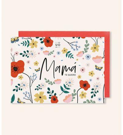 "Postal ""Mamá te quiero"" Flores"