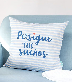 "Funda cojín ""Persigue tus sueños"""