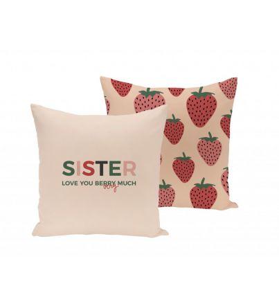 "Funda cojín ""Sister, love you berry much"""
