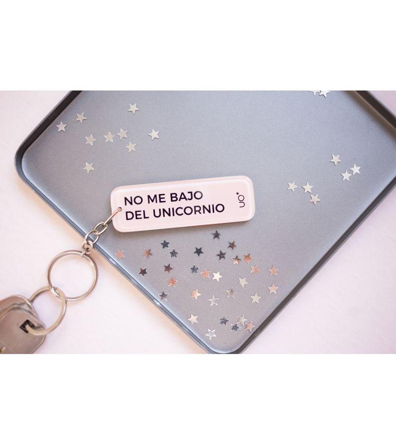 "Llavero Metacrilato ""No me bajo del unicornio"""